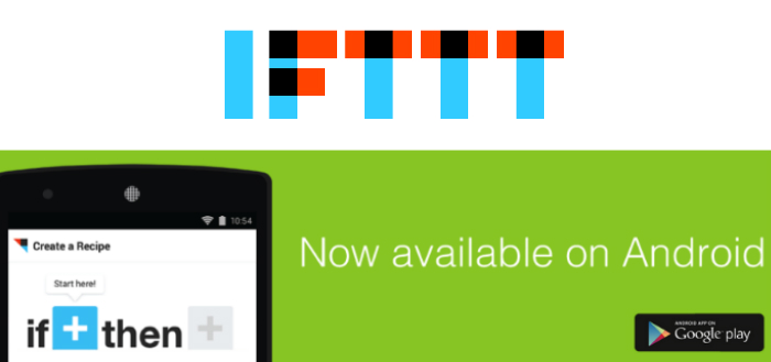 IFTTT lanceert uitgebreide applicatie voor Android