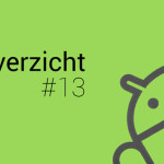 Android Weekoverzicht – #13