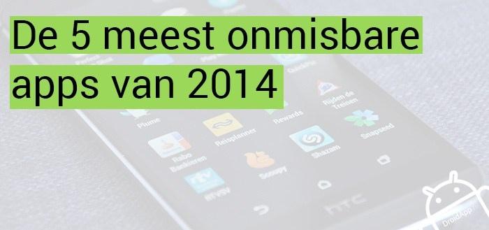 De 5 meest onmisbare apps van 2014 volgens Stefan