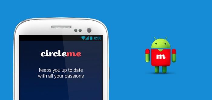 CircleMe: sociaal netwerk voor alles wat je interesseert