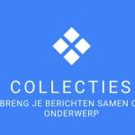 Google Collections: verzamel content met nieuwe dienst