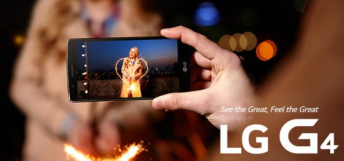 LG G4 vanaf 30 mei in Nederland: speciale actie aangekondigd