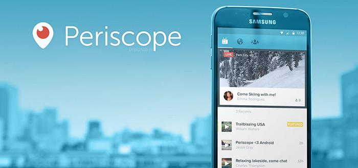 Periscope met nieuwe functies in versie 1.0.2