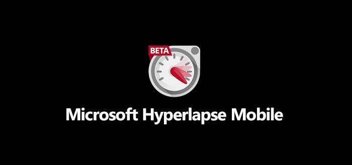 Microsoft Hyperlapse voegt Full-HD video en opslaan op geheugenkaart toe