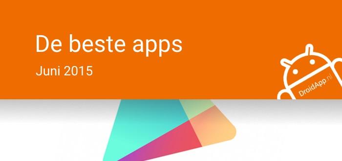 De 6 beste apps van juni 2015