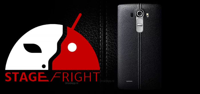 LG gaat Stagefright-patch uitbrengen voor nieuwe toestellen