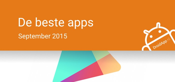 De 11 beste apps van september 2015