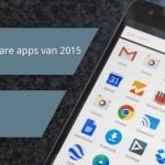 De 5 meest onmisbare apps van 2015 volgens Kelly