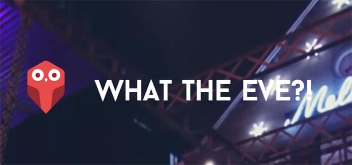 What the Eve: uitgebreide evenementen-app voor een avondje uit