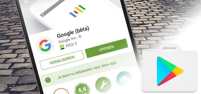 Google Play Store stopt met open alpha- en gesloten beta-versies van apps