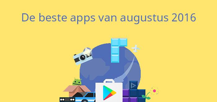 De 14 beste apps van augustus 2016