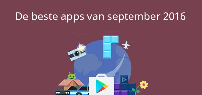 De 13 beste apps van september 2016