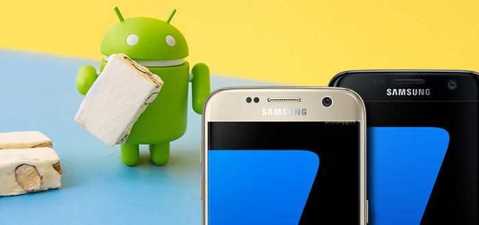 Samsung test Android 7.0 Nougat voor Galaxy S7 (Edge)