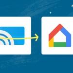 Google Cast wordt 'Google Home app' en laat je ook Chromecast beheren