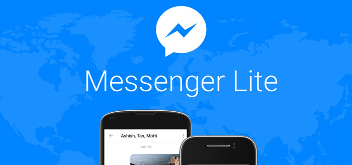 Facebook brengt nu ook lichtgewicht 'Messenger Lite' naar Nederland en België