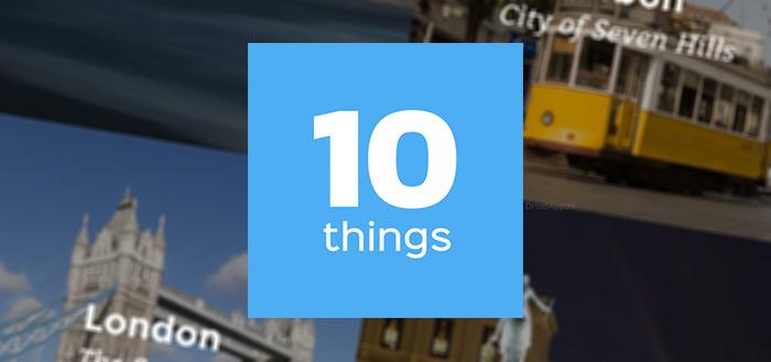 10things app: kleine en frisse reisgids voor steden, door lokale bevolking