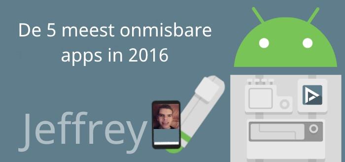 De 5 meest onmisbare apps van 2016 volgens Jeffrey