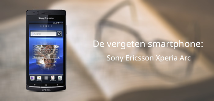 vergeten smartphone Sony Ericsson Xperia Arc