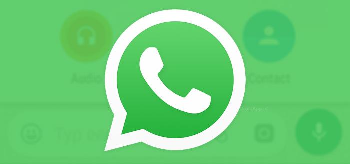 WhatsApp 2.17.254 rolt uit via Play Store: dit zijn de nieuwe functies