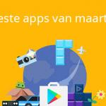 De 11 beste apps van maart 2017