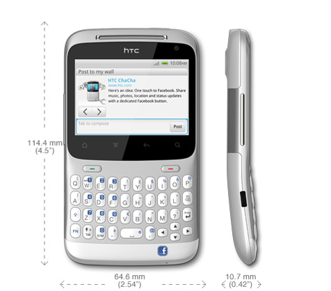 htc chacha A good keyboard, but the facebook button of dubious value and the screen is too cramped to be practical.