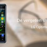 De vergeten smartphone: LG Optimus 3D