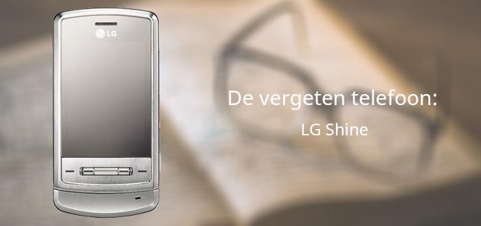 De vergeten telefoon: LG Shine