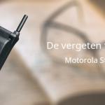 De vergeten telefoon: Motorola StarTAC