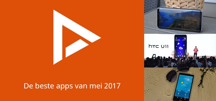 De 7 beste apps van mei 2017 (+ het belangrijkste nieuws)