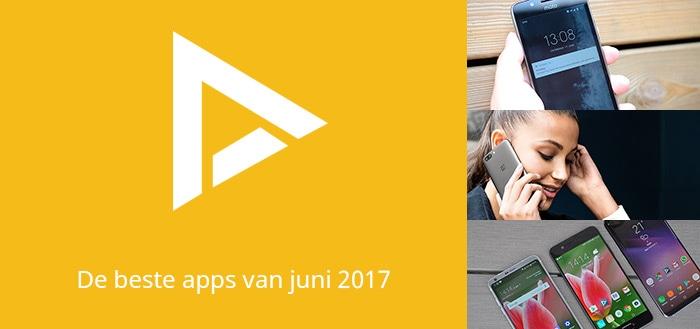 De 9 beste apps van juni 2017 (+ het belangrijkste nieuws)