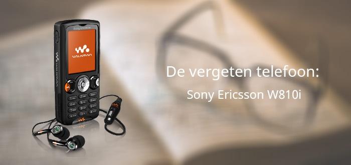 De vergeten telefoon: Sony Ericsson W810i
