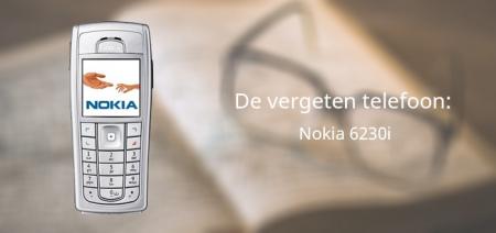 De vergeten telefoon: Nokia 6230i