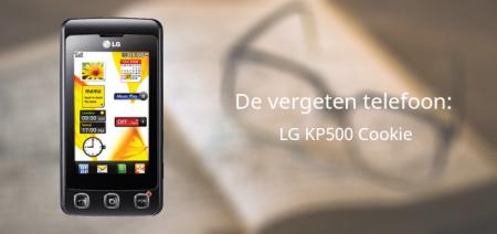 De vergeten telefoon: LG KP500 Cookie