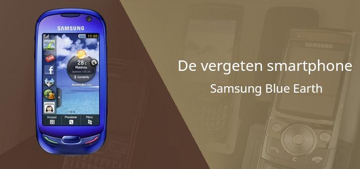 De vergeten smartphone: Samsung Blue Earth