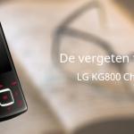 De vergeten telefoon: LG KG800 Chocolate