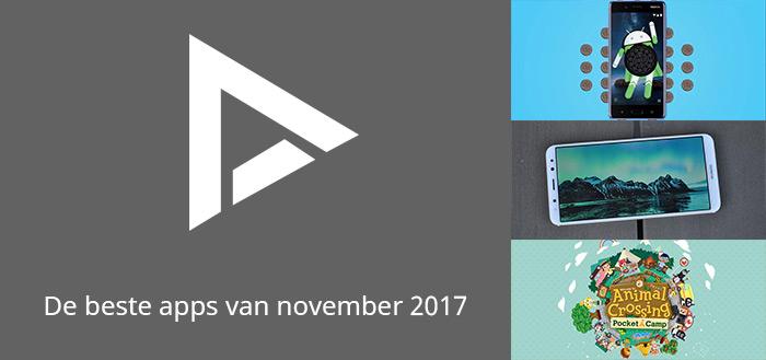 De 10 beste apps van november 2017 (+ het belangrijkste nieuws)