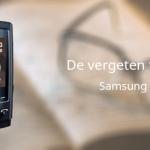 De vergeten telefoon: Samsung U600