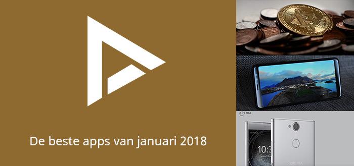 De 6 beste apps van januari 2018 (+ het belangrijkste nieuws)