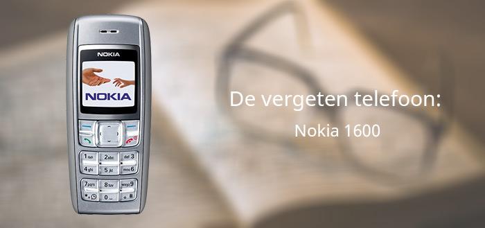 De vergeten telefoon: Nokia 1600