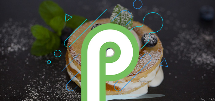 Google geeft Android P Developer Preview 3 en P Beta 2 vrij