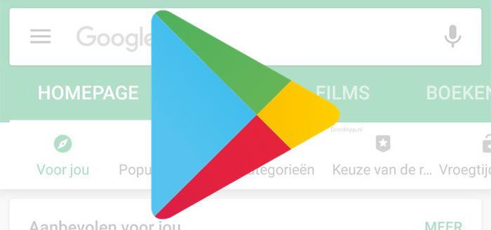 Google Play Store rolt nieuwe interface startschermen uit in Nederland