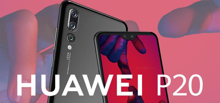 Huawei P20 en P20 Pro met notch en triple-camera aangekondigd: alle details