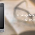 De vergeten telefoon: LG GD510 Pop