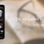 De vergeten smartphone: HTC HD2