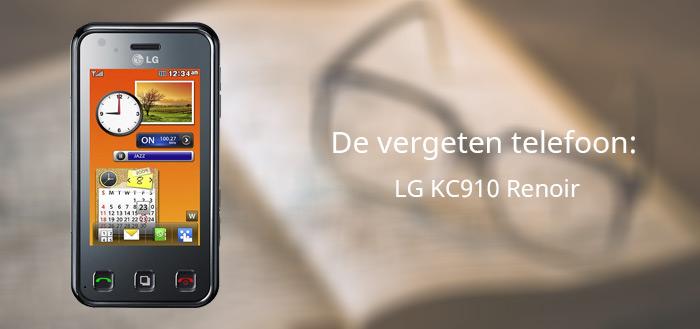 De vergeten telefoon: LG KC910 Renoir