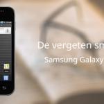 De vergeten smartphone: Samsung S5830 Galaxy Ace