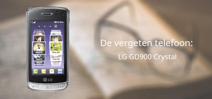 De vergeten telefoon: LG GD900 Crystal