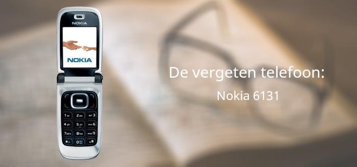 De vergeten telefoon: Nokia 6131