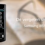De vergeten smartphone: Samsung i8510 Innov8