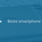 9 beste Android-smartphones tot 200 euro (06/2018)
